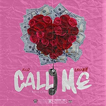 Call Me (feat. Lexxwill)