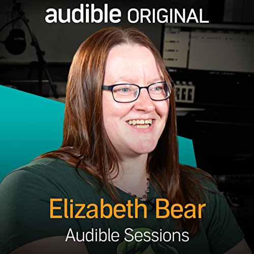 FREE: Audible Sessions with Elizabeth Bear     Exclusive interview              By:                                                                                                                                 Elizabeth Bear,                                                                                        Gabriel Fleming                               Narrated by:                                                                                                                                 Elizabeth Bear,                                                                                        Gabriel Fleming                      Length: 15 mins     7 ratings     Overall 4.0