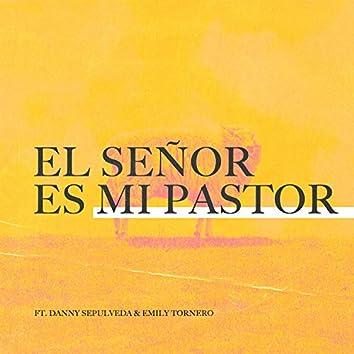 El Señor Es Mi Pastor (feat. Emily Tornero)