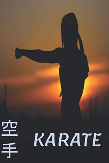 Karate notebook for girls: Practice Karate and focus as the sun goes down, notebook with beautiful interior design, and write notes for coaches and practitioners