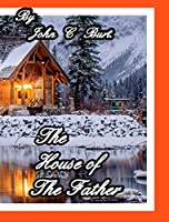 The House of The Father.