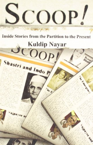 Scoop! : Inside Stories from Partition to the Present