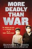 More Deadly Than War: The Hidden History of...