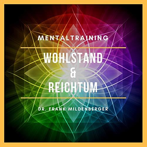Mentaltraining - Wohlstand & Reichtum Titelbild