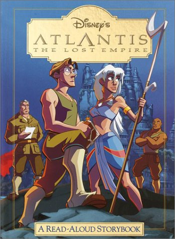Disney's Atlantis the Lost Empire: A Read-Aloud Storybook