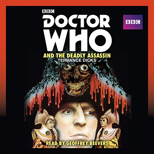 Doctor Who and the Deadly Assassin audiobook cover art