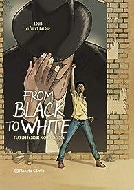 From Black to White par  Louis y Clément Baloup