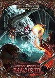 Aventurische Magie 3 Taschenbuch (Das Schwarze Auge ? Regelband) - Zoe Adamietz