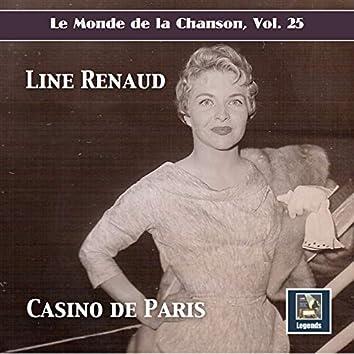 """Le Monde de la Chanson, Vol. 25: """"Casino de Paris"""" – Line Renaud (2019 Remaster)"""