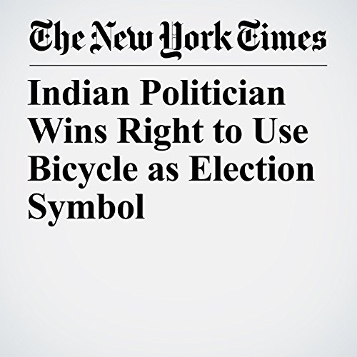 Indian Politician Wins Right to Use Bicycle as Election Symbol copertina
