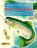 Idaho Fishing Guide: Hook, Line & Sinker