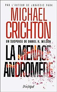La menace Andromède par Michael Crichton