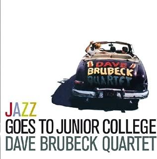 Brubeck, Dave Jazz Goes To Junior College Mainstream Jazz