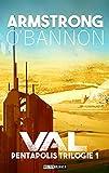 Pentapolis: Val: Science Fiction Roman (Pentapolis Trilogie 1)