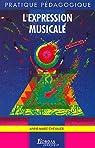 L'EXPRESSION MUSICALE par Chevalier