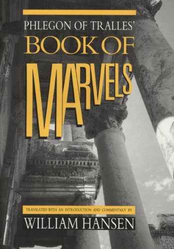 Phlegon of Tralles' Book of Marvels (University of Exeter Press - Exeter Studies in History)