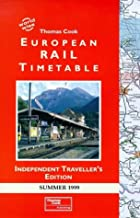 Thomas Cook European Rail Summer Timetable: Independent Traveller's Edition 1999 (Worldwise)