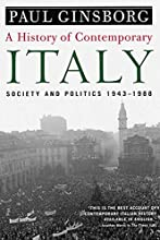 A History of Contemporary Italy: Society and Politics, 1943-1988