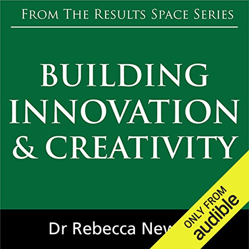 Building Innovation & Creativity audiobook cover art