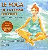 Le Yoga de la femme enceinte - Relaxation et postures