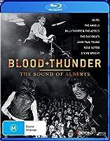 Blood & Thunder: Sound of Alberts/ [Blu-ray]