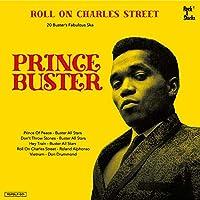 Roll On Charles Street - Prince Buster Ska Selection [国内盤CD] (RSPBCD-001)