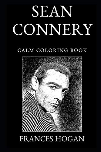 Sean Connery Calm Coloring Book