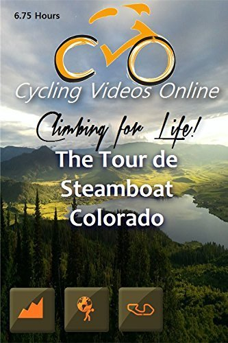 Climbing for Life! The Tour de Steamboat, Colorado, a Virtual 100 Mile Bike Ride. Indoor Cycling Training / Leg Spinning, Fitness and Workout Videos by Paul Gallas