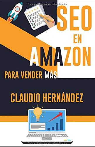 SEO EN AMAZON para vender más: SEO necesario para que tu libro...
