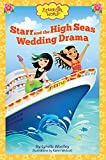 Starr and the High Seas Wedding Drama