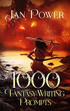1000 Fantasy Writing Prompts