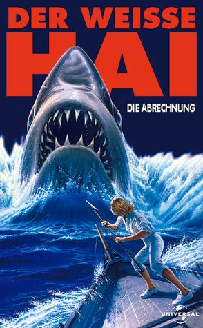 Der weiße Hai 4 - Die Abrechnung [VHS]