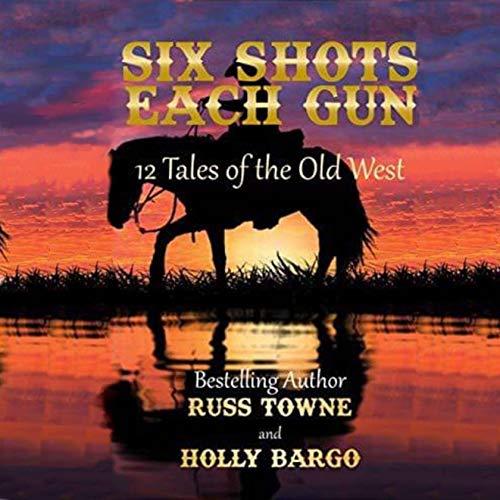 Six Shots Each Gun audiobook cover art
