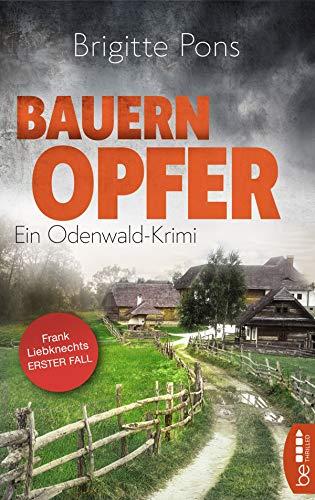 Bauernopfer: Ein Odenwald-Krimi