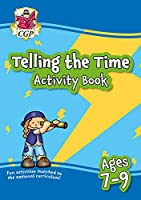 New Telling the Time Activity Book for Ages 7-9: perfect for home learning