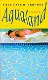 Aqualand: Ein kleiner Roman