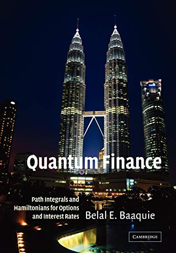 Quantum Finance: Path Integrals and Hamiltonians for Options and Interest Rates