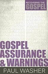 Book Review - Gospel Assurance & Warnings 1