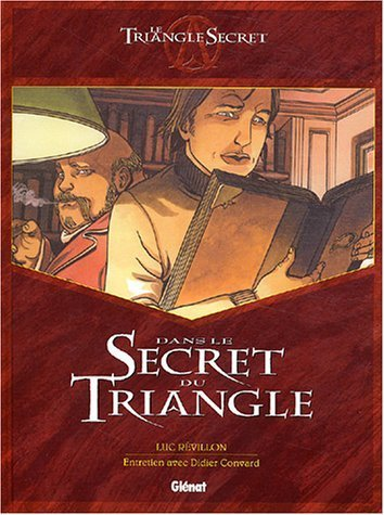 Dans le secret du Triangle de Luc Révillon (19 novembre 2003) Cartonné