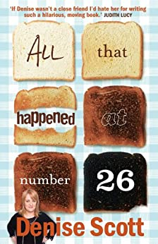 All That Happened At Number 26 by [Denise Scott]