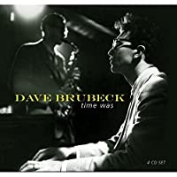 Time Was (4CD) by Dave Brubeck (2005-07-10)