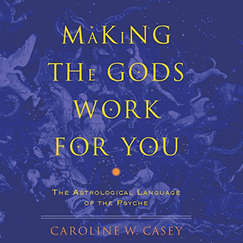 Making the Gods Work for You audiobook cover art