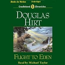 Flight to Eden: Cradleland Chronicles #1