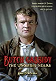 Butch Cassidy: The Wyoming Years