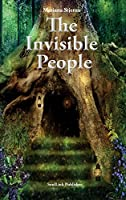 The Invisible People: In the Magical World of Nature