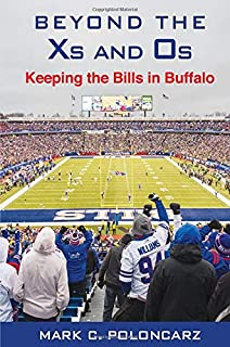 Beyond the Xs and Os: Keeping the Bills in Buffalo