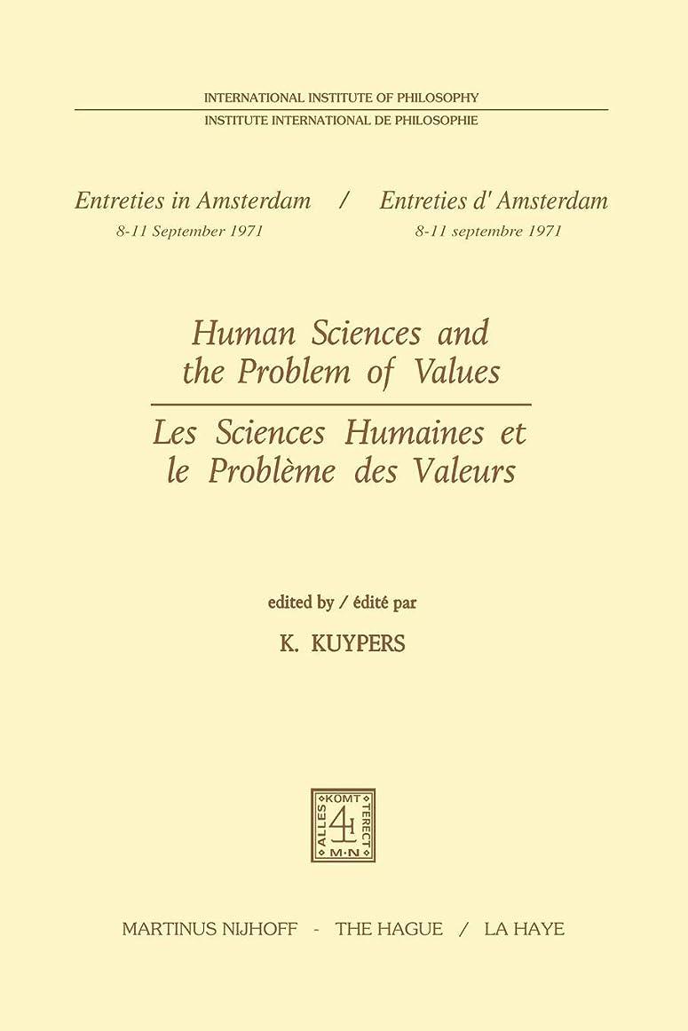 後方クレーン有彩色のHuman Sciences and the Problem of Values / Les Sciences Humaines et le Problème des Valeurs (Institut International de Philosophie)