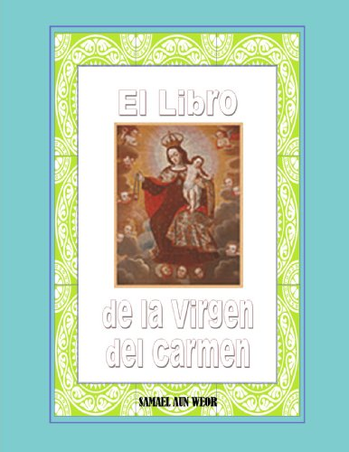 El Libro de la Virgen del Carmen ( Comentado )