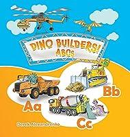 Dino Builders! ABCs