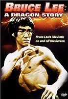 Bruce Lee: Dragon Story [DVD]